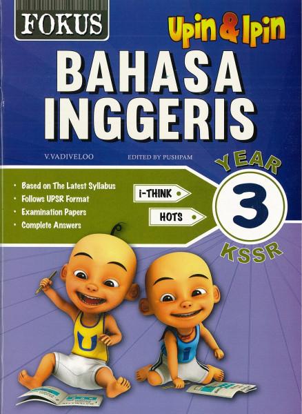 FOCUS UPIN IPIN BAHASA INGGERIS - TAHUN 3