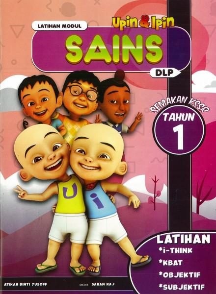 UPIN & IPIN LATIHAN MODUL SAINS - TAHUN 1