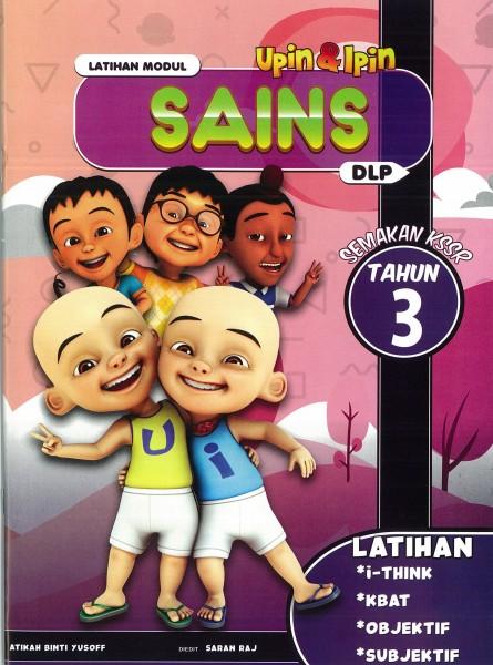 UPIN & IPIN LATIHAN MODUL SAINS - TAHUN 3