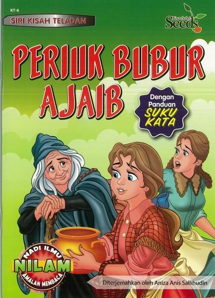 SIRI KISAH TELADAN PERIUK BUBUR AJAIB  - SERIES 6