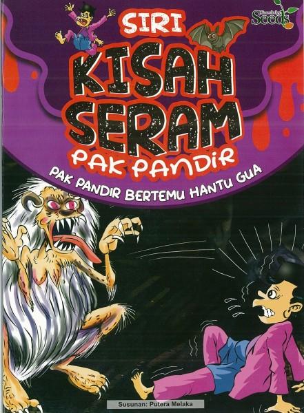 KISAH SERAM PAK PANDIR - SERIES 2 ( PAK PANDIR BERTEMU HANTU GUA )