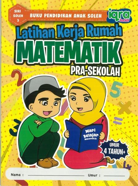 LATIHAN KERJA RUMAH MATEMATIK PRA-SEKOLAH SIRI SOLEH - SERIES 3