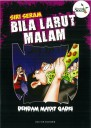 SIRI SERAM BILA LARUT MALAM - SERIES 7 ( DENDAM MAYAT GADIS )